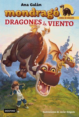 MONDRAGÓ 6. DRAGONES DE VIENTO