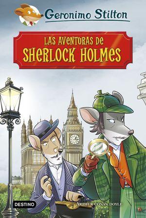 LAS AVENTURAS DE SHERLOCK HOLMES. STILTON
