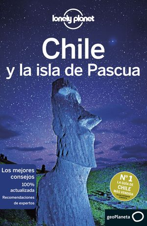CHILE Y LA ISLA DE PASCUA 2019 LONELY PLANET