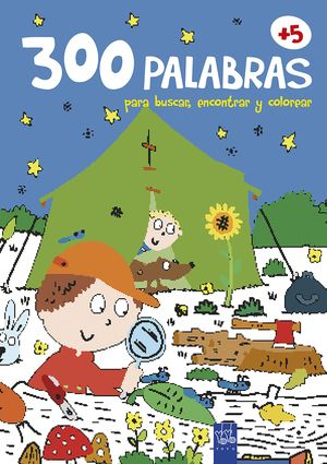 300 PALABRAS PARA BUSCAR, ENCONTRAR Y COLOREAR +5. NATURALEZA