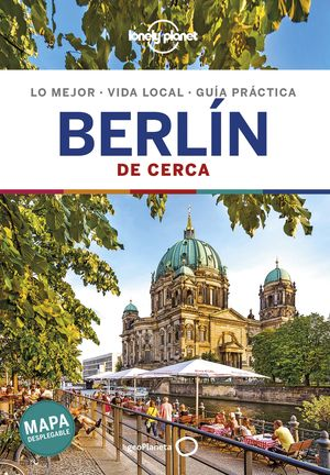BERLÍN DE CERCA 2019 LONELY PLANET