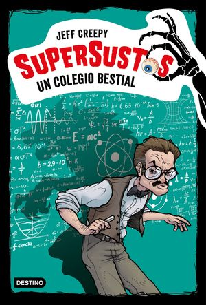 SUPERSUSTOS. UN COLEGIO BESTIAL