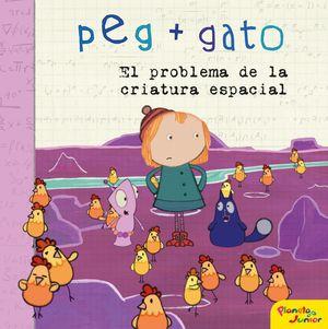 PEG + GATO. EL PROBLEMA DE LA CRIATURA ESPACIAL