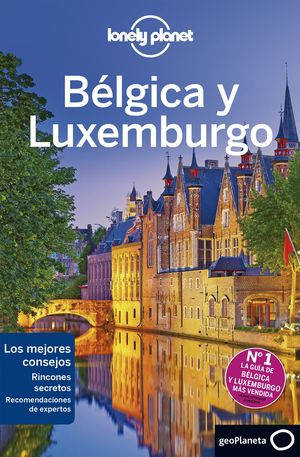 BELGICA Y LUXEMBURGO 2019 LONELY PLANET