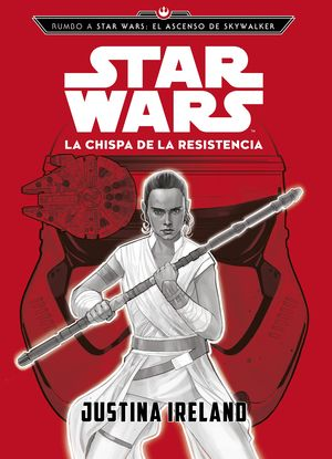 RUMBO A STAR WARS: EL ASCENSO DE SKYWALKER. LA CHI