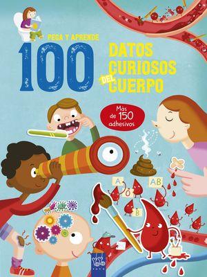 100 DATOS CURIOSOS DEL CUERPO