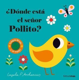 ¿DÓNDE ESTÁ EL SEÑOR POLLITO