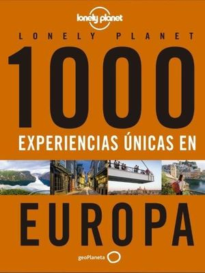 1000 EXPERIENCIAS UNICAS POR EUROPA