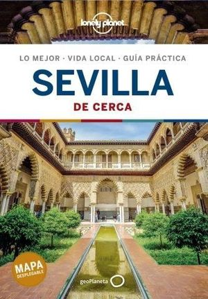 SEVILLA DE CERCA 2020 LONELY PLANET