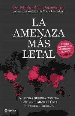 LA AMENAZA MÁS LETAL