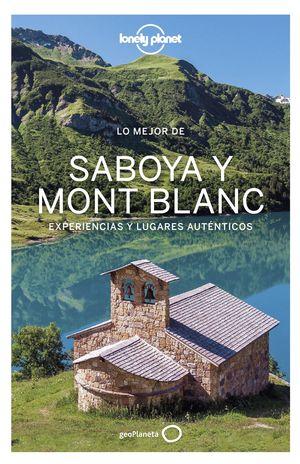 LO MEJOR DE SABOYA MONT BLANC 2021 LONELY PLANET