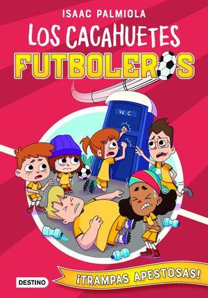 LOS CACAHUETES FUTBOLEROS 2. ¡TRAMPAS APESTOSAS!