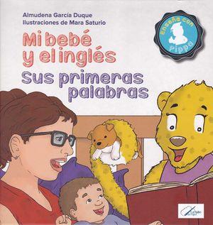 MI BEBE Y EL INGLES: SUS PRIMERAS PALABRAS