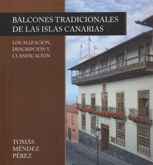 BALCONES TRADICIONALES 2. ISLAS CANARIAS