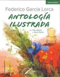 FEDERICO GARCIA LORCA ANTOLOGIA ILUSTRADA