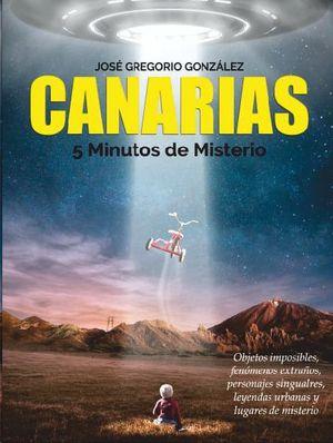 CANARIAS 5 MINUTOS DE MISTERIO