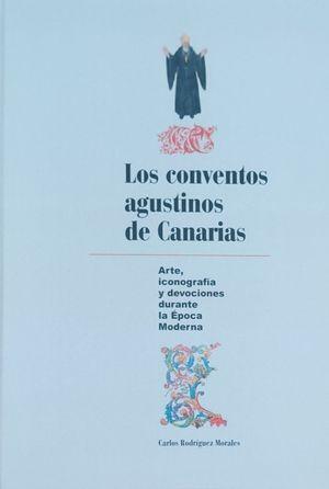 LOS CONVENTOS AGUSTINOS DE CANARIAS