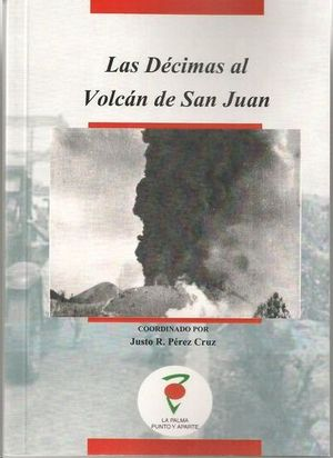 LAS DÉCIMAS AL VOLCÁN DE SAN JUAN