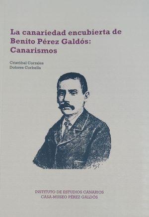 LA CANARIEDAD ENCUBIERTA DE BENITO PÉREZ GALDÓS: CANARISMOS