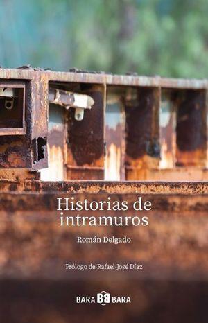 HISTORIAS DE INTRAMUROS
