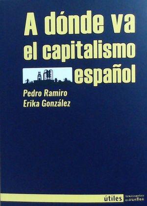 A DONDE VA EL CAPITALISMO