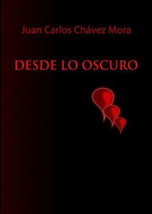 DESDE LO OSCURO