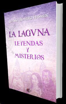 LA LAGUNA, LEYENDAS Y MISTERIOS