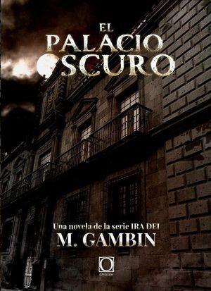 EL PALACIO OSCURO