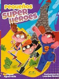 PEQUEÑOS SUPER HEROES