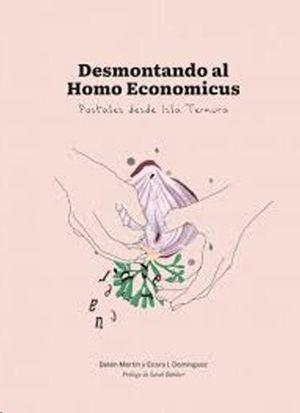 DESMONTANDO AL HOMO ECONOMICUS