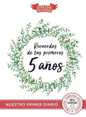 RECUERDOS DE TUS PRIMEROS 5 AÑOS