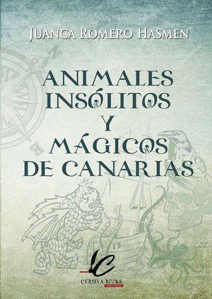ANIMALES INSÓLITOS Y MÁGICOS DE CANARIAS