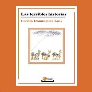 LAS TERRIBLES HISTORIAS