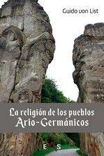 LA RELIGIÓN DE LOS PUEBLOS ARIO-GERMÁNICOS