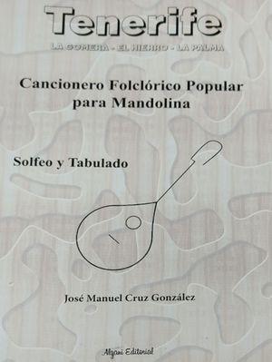 CANCIONERO FOLCLORICO POPULAR PARA MANDOLINA