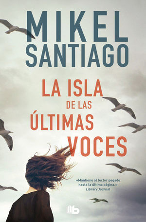 LA ISLA DE LAS ULTIMAS VOCES