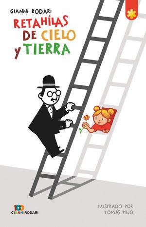 RETAHÍLAS DEL CIELO Y LA TIERRA (ED.ANIV