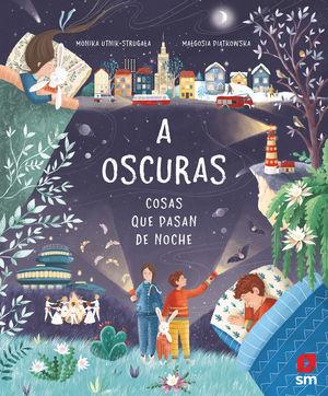A OSCURAS: COSAS QUE PASAN DE NOCHE