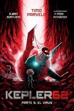 KEPLER 62 05 EL VIRUS