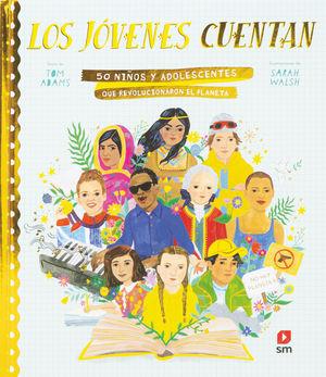 LOS JÓVENES CUENTAN