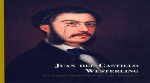 JUAN DEL CASTILLO WESTERLING: UN CANARIO INTERNACIONAL DEL SIGLO DIECINUEVE