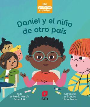 DANIEL Y EL NIÑO DE OTRO PAÍS