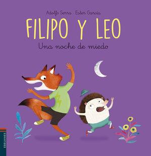 FILIPO Y LEO 06. UNA NOCHE DE MIEDO