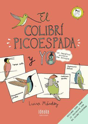 EL COLIBRÍ PICOESPADA Y YO