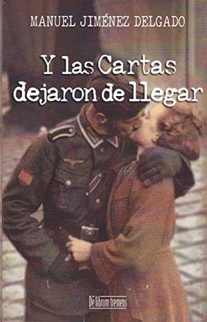 Y LAS CARTAS DEJARON DE LLEGAR