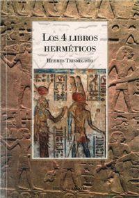 LOS 4 LIBROS HERMETICOS