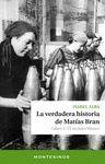 VERDADERA HISTORIA DE MATÍAS BRAN, LA. LIBRO 1: EL RECINTO WEISER