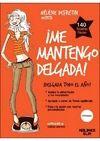 ME MANTENGO DELGADA