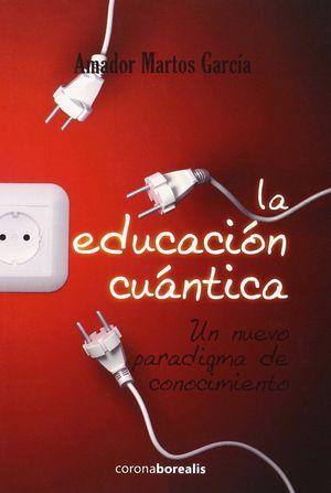 EDUCACIÓN CUÁNTICA