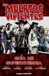 MUERTOS VIVIENTES-GUÍA DE SUPERVIVENCIA